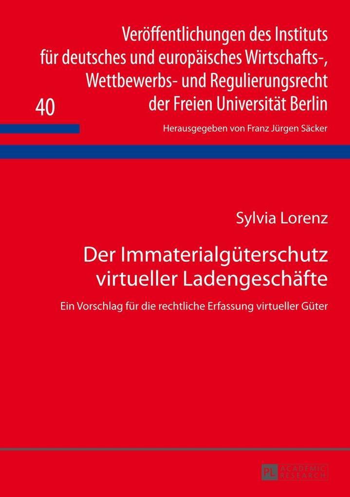 Der Immaterialgueterschutz virtueller Ladengeschaefte als eBook