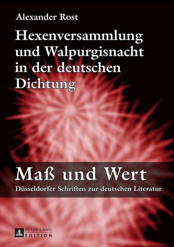 Hexenversammlung und Walpurgisnacht in der deutschen Dichtung