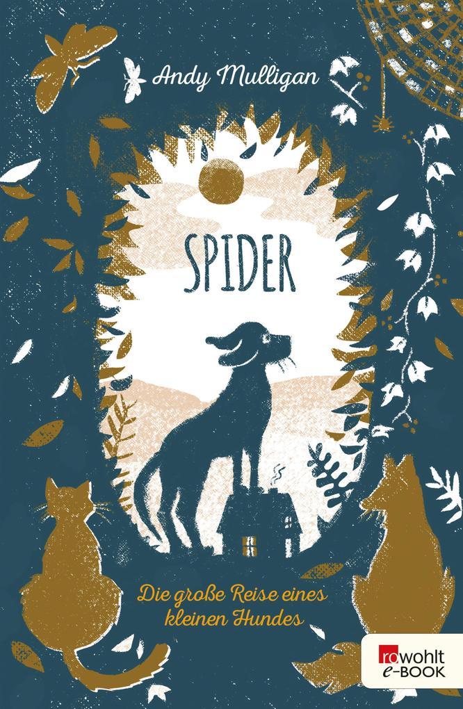 Spider. Die große Reise eines kleinen Hundes als eBook