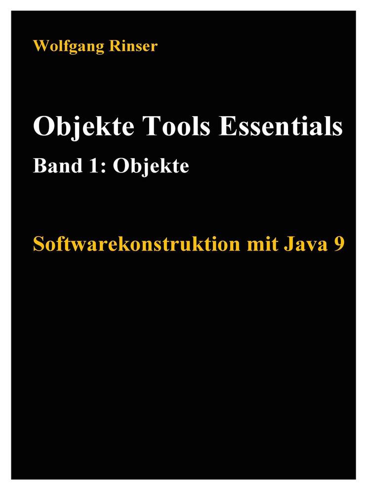 Objekte Tools Essentials Band 1: Objekte als eBook