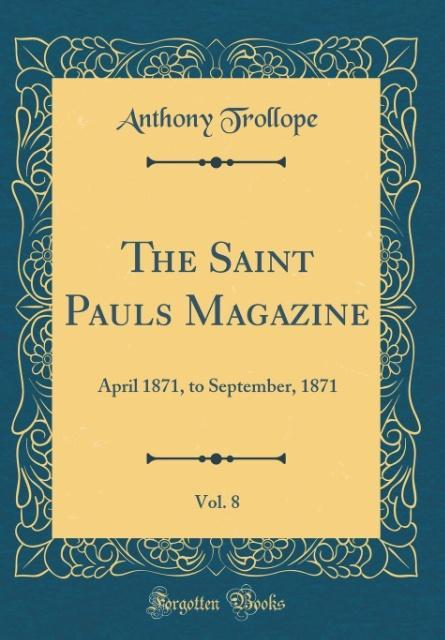 The Saint Pauls Magazine, Vol. 8