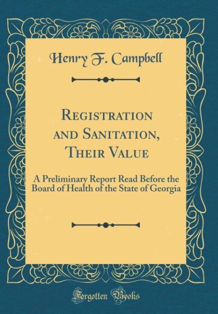 Registration and Sanitation, Their Value