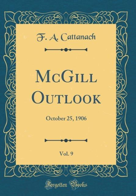 McGill Outlook, Vol. 9