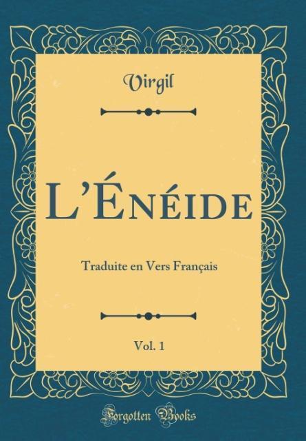 L'Énéide, Vol. 1
