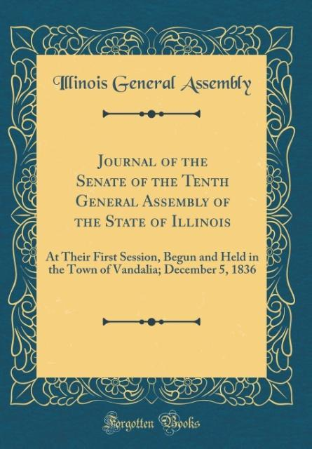 Journal of the Senate of the Tenth General Assembly of the State of Illinois