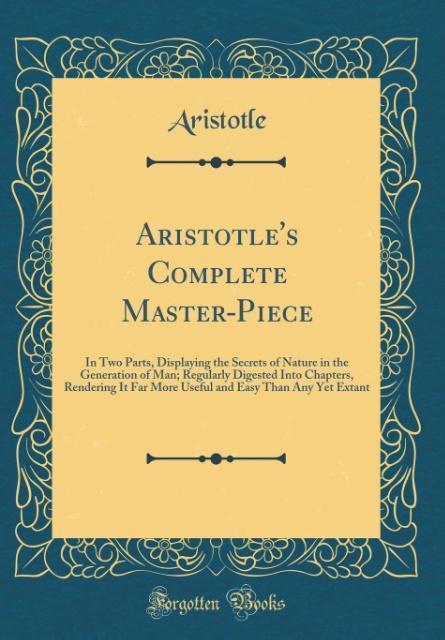 Aristotle's Complete Master-Piece
