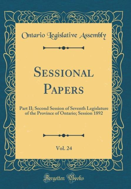 Sessional Papers, Vol. 24