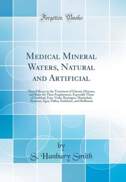 Medical Mineral Waters, Natural and Artificial