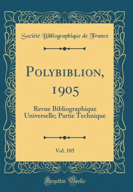Polybiblion, 1905, Vol. 105