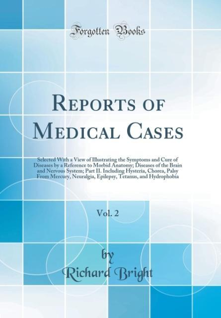 Reports of Medical Cases, Vol. 2