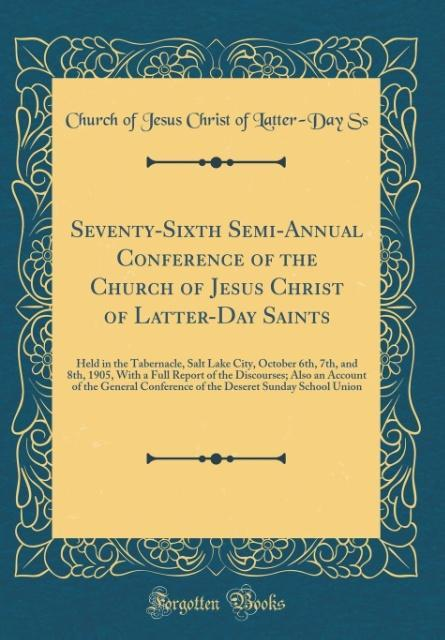 Seventy-Sixth Semi-Annual Conference of the Church of Jesus Christ of Latter-Day Saints