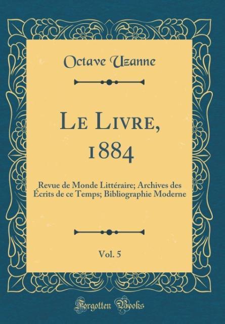 Le Livre, 1884, Vol. 5
