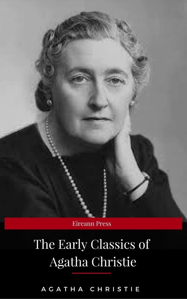 The Early Classics of Agatha Christie als eBook von Agatha Christie - CDED
