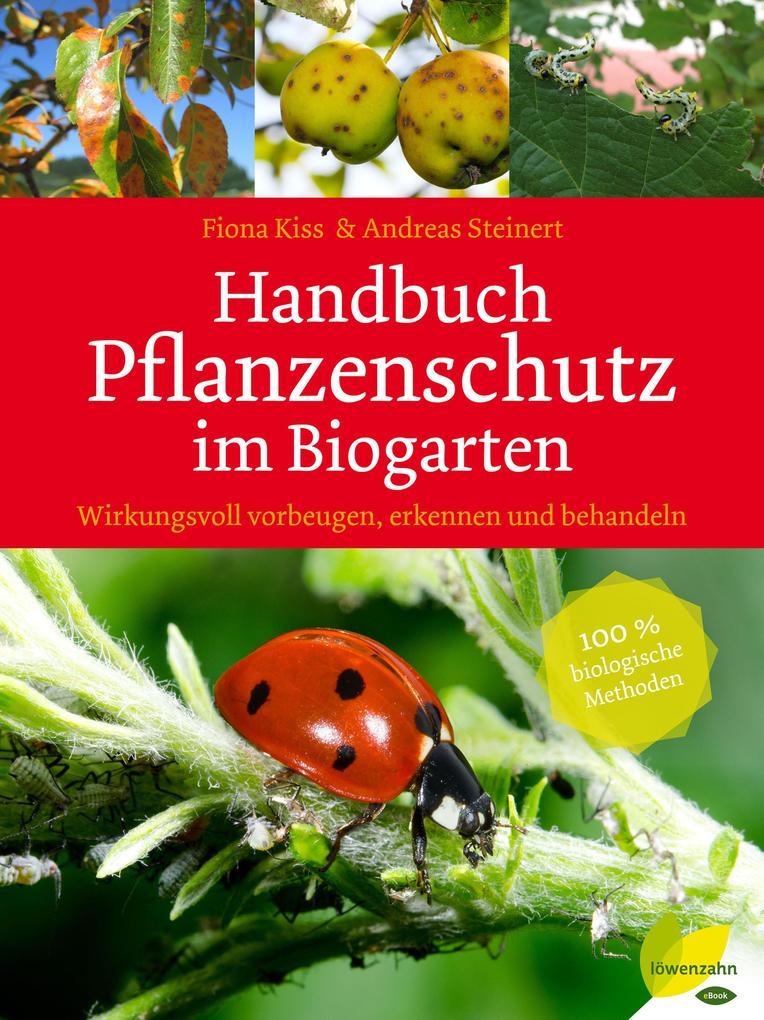 Handbuch Pflanzenschutz im Biogarten als eBook