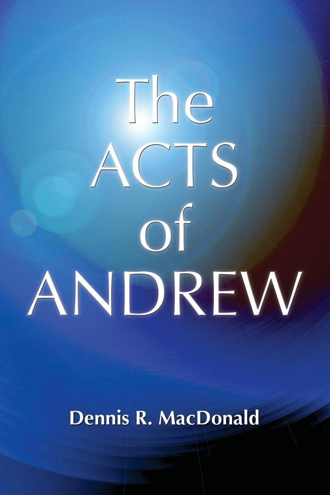 Acts of Andrew als Buch (kartoniert)