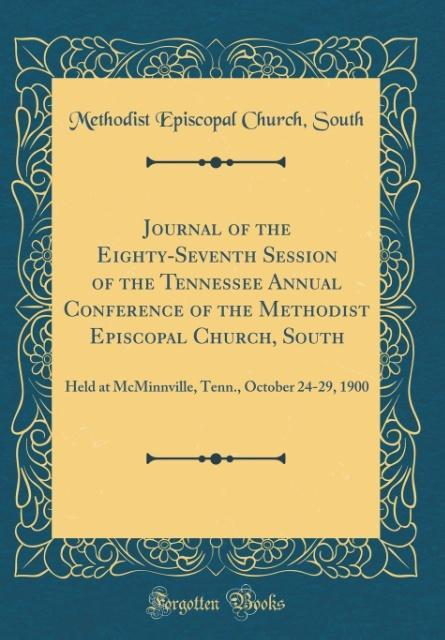 Journal of the Eighty-Seventh Session of the Tennessee Annual Conference of the Methodist Episcopal Church, South