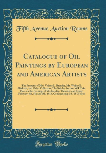 Catalogue of Oil Paintings by European and American Artists