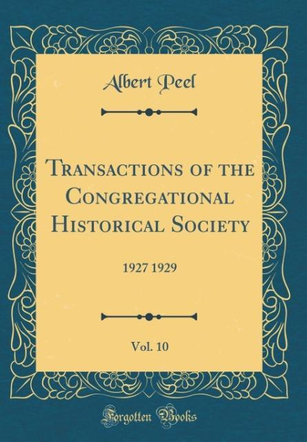 Transactions of the Congregational Historical Society, Vol. 10