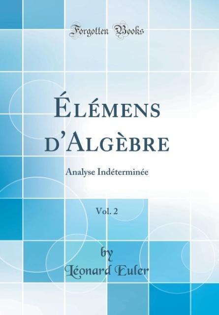 Élémens d'Algèbre, Vol. 2