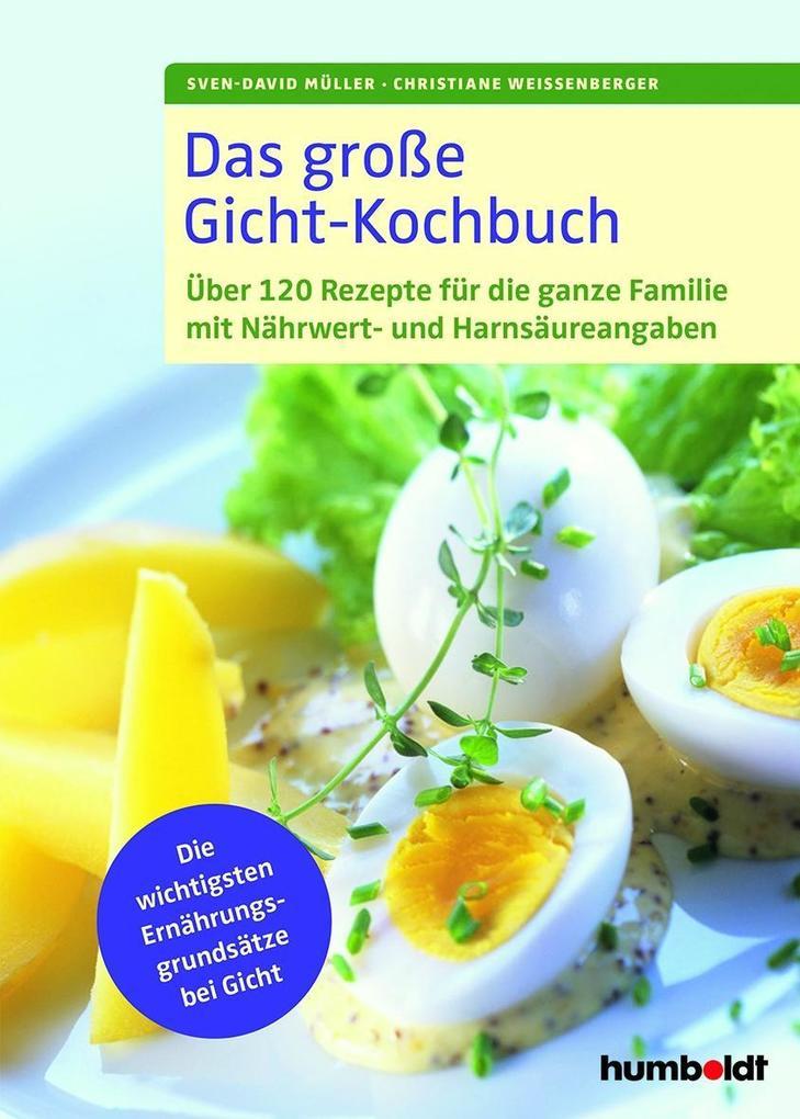 Das große Gicht-Kochbuch als Buch