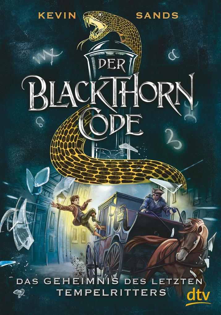 Der Blackthorn-Code 03. Das Geheimnis des letzten Tempelritters als Buch