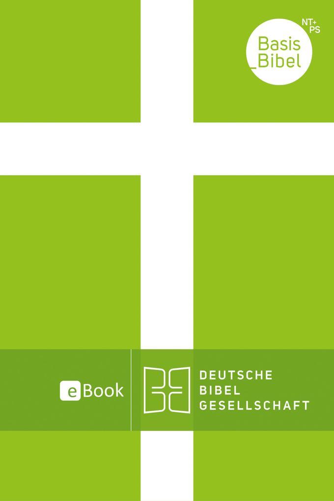 BasisBibel. Neues Testament und Psalmen als eBook