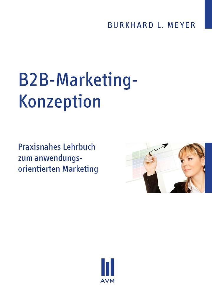B2B-Marketing-Konzeption als eBook von Burkhard...