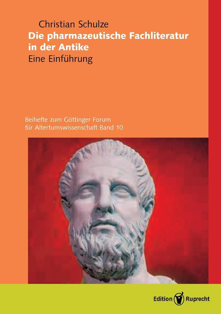 Die pharmazeutische Fachliteratur in der Antike als eBook
