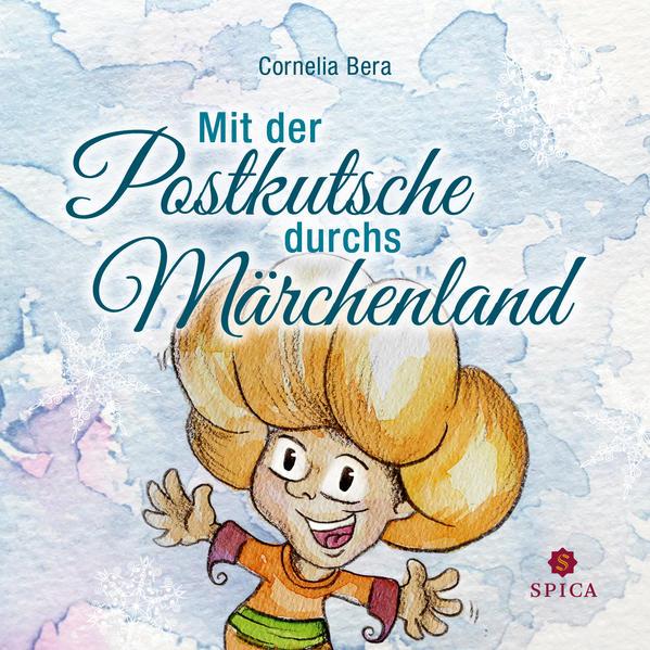 Mit der Postkutsche durchs Märchenland als Taschenbuch von Cornelia Bera