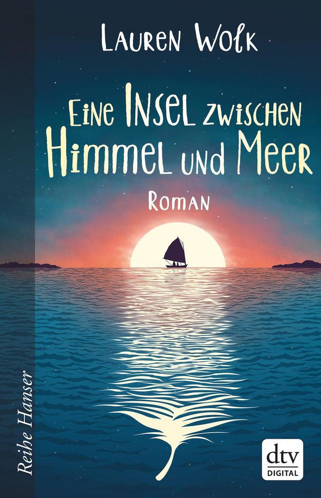 Eine Insel zwischen Himmel und Meer als eBook