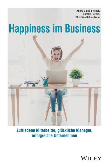 Happiness im Business als Buch