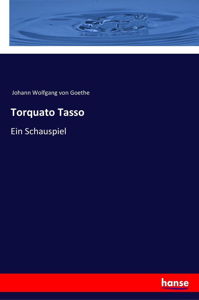 Torquato Tasso als Buch
