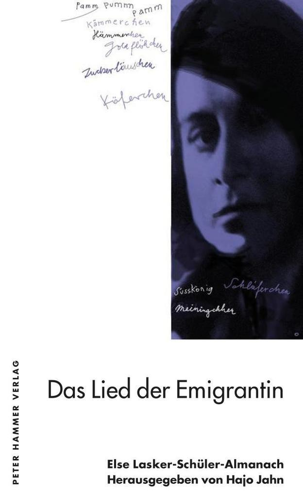 Das Lied der Emigrantin: Else Lasker-Schüler-Almanach 12