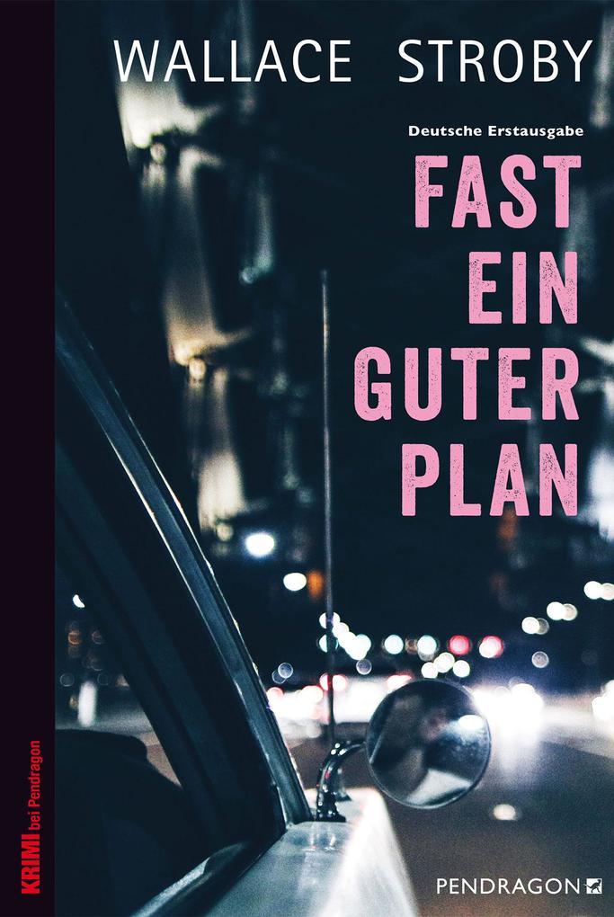 Fast ein guter Plan als Buch
