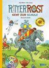 Ritter Rost geht zur Schule (limitierte Sonderausgabe)
