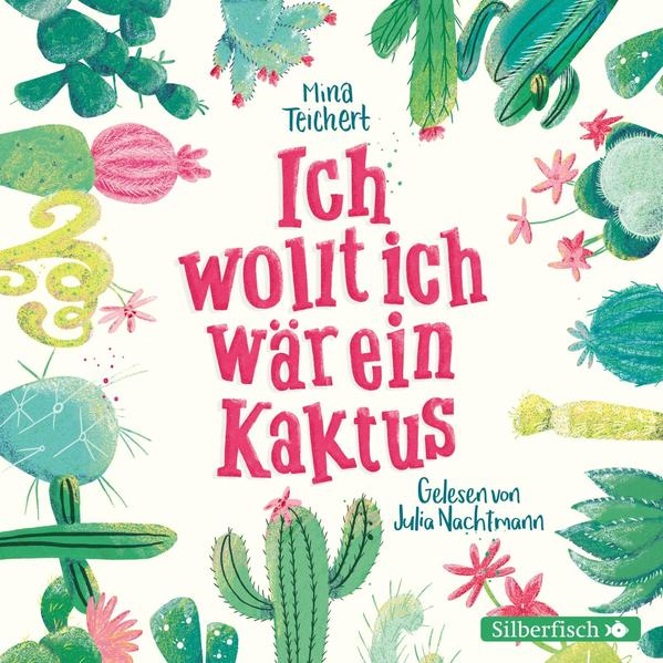 Ich wollt, ich wär ein Kaktus als Hörbuch