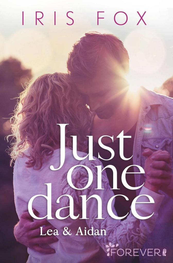 Just one dance - Lea & Aidan als eBook