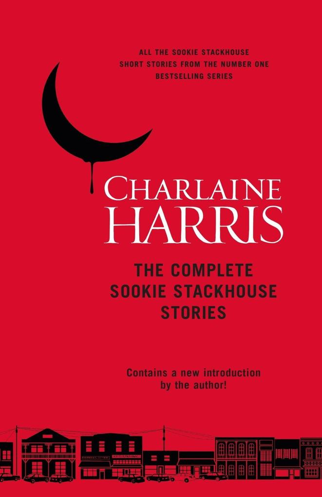 The Complete Sookie Stackhouse Stories als eBook