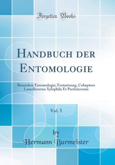 Handbuch der Entomologie, Vol. 5 als Buch von H...