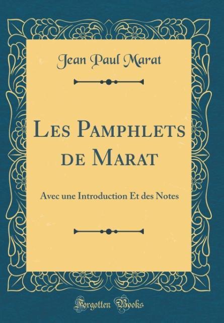 Les Pamphlets de Marat als Buch von Jean Paul Marat - Forgotten Books
