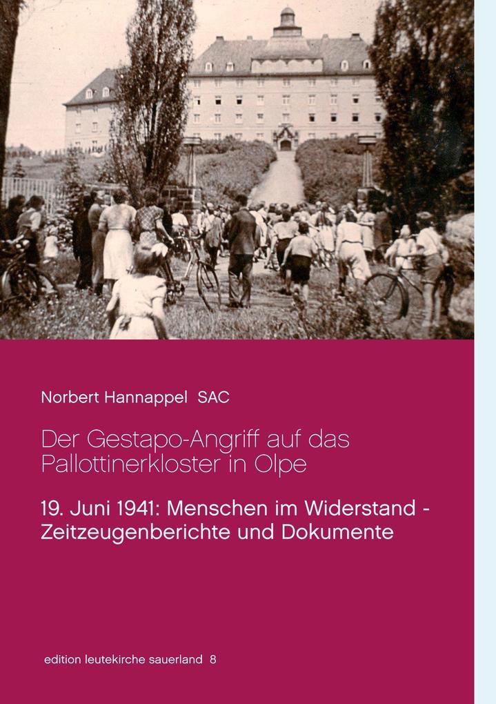 Der Gestapo-Angriff auf das Pallottinerkloster in Olpe als Buch von Norbert Hannappel