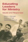 Educating Leaders for Ministry: Issues and Responses