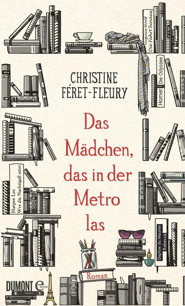 Das Mädchen, das in der Metro las als eBook