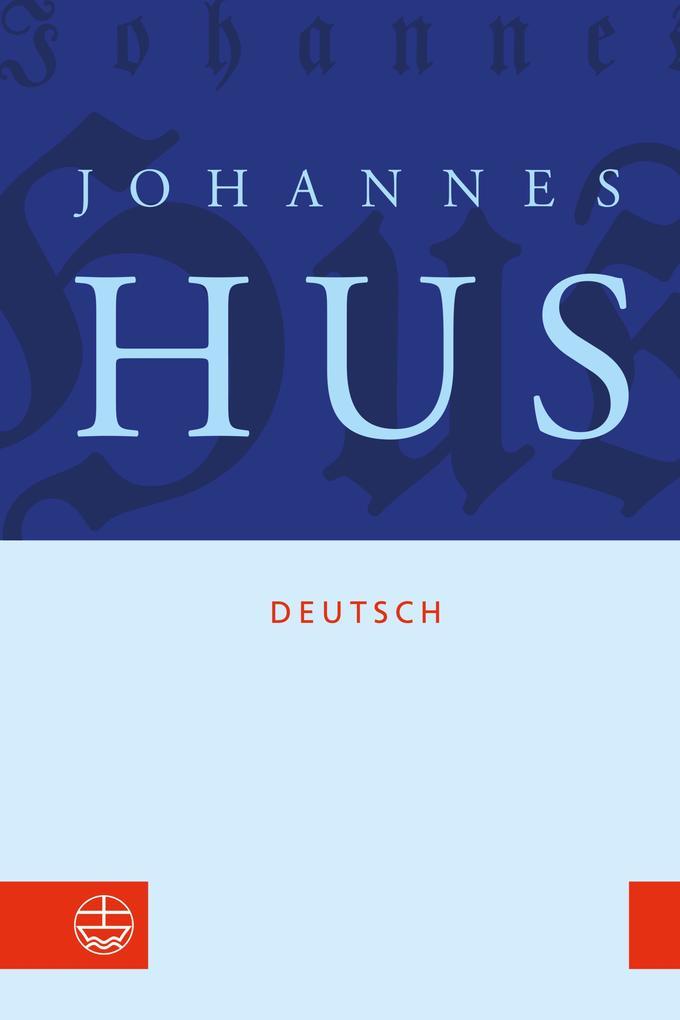 Johannes Hus deutsch als eBook