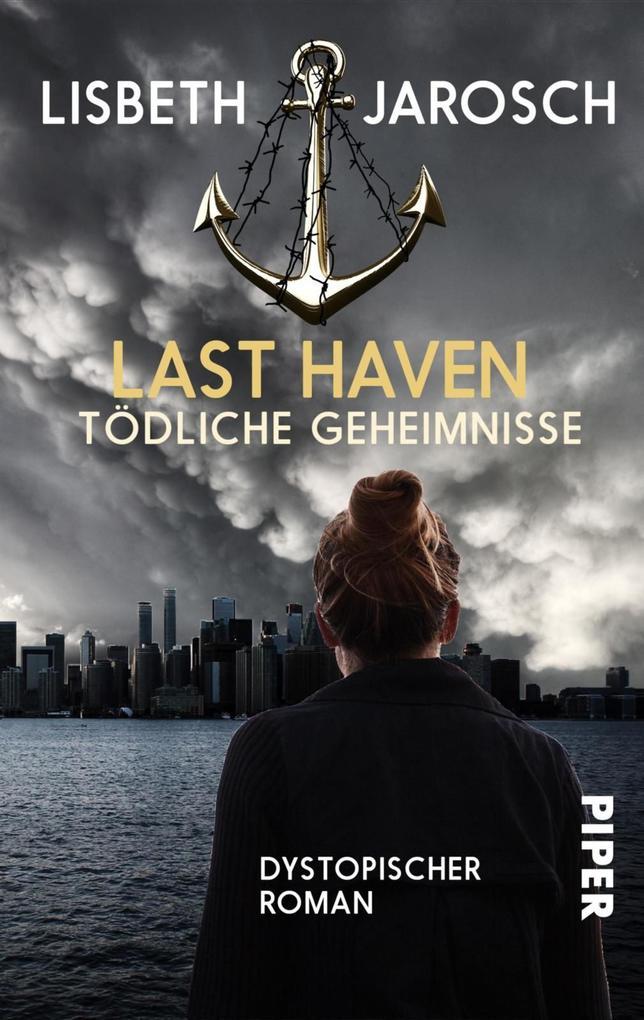 Last Haven - Tödliche Geheimnisse als eBook