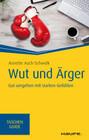 Wut und Ärger