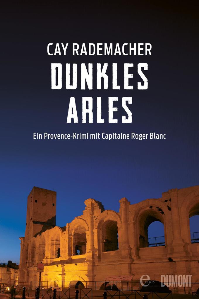 Dunkles Arles als eBook