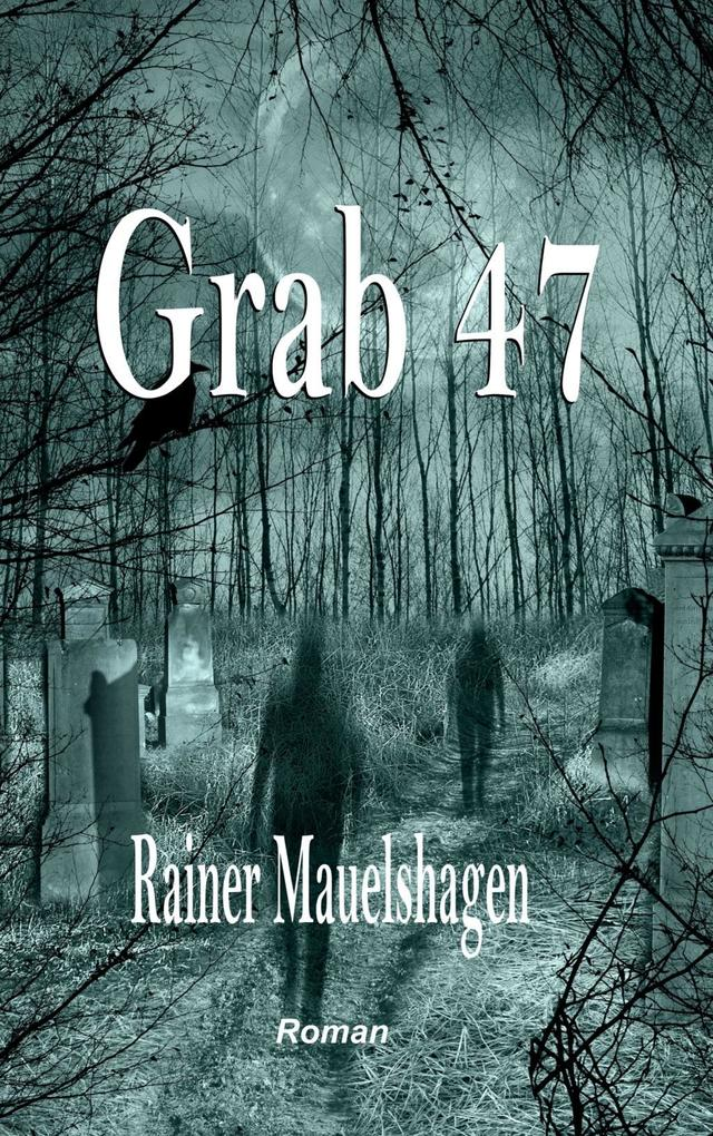 Grab 47 als eBook
