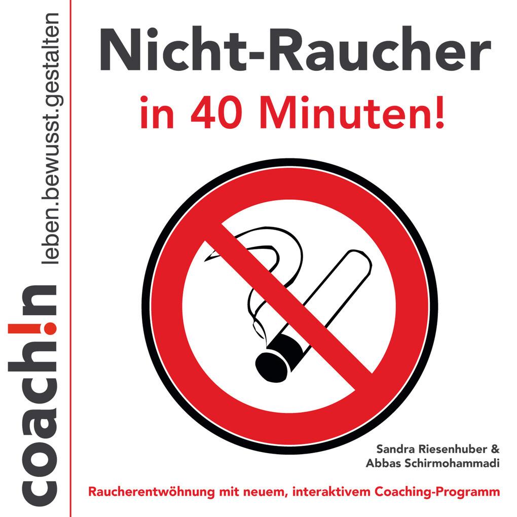 Nicht-Raucher in 40 Minuten! als Hörbuch Download