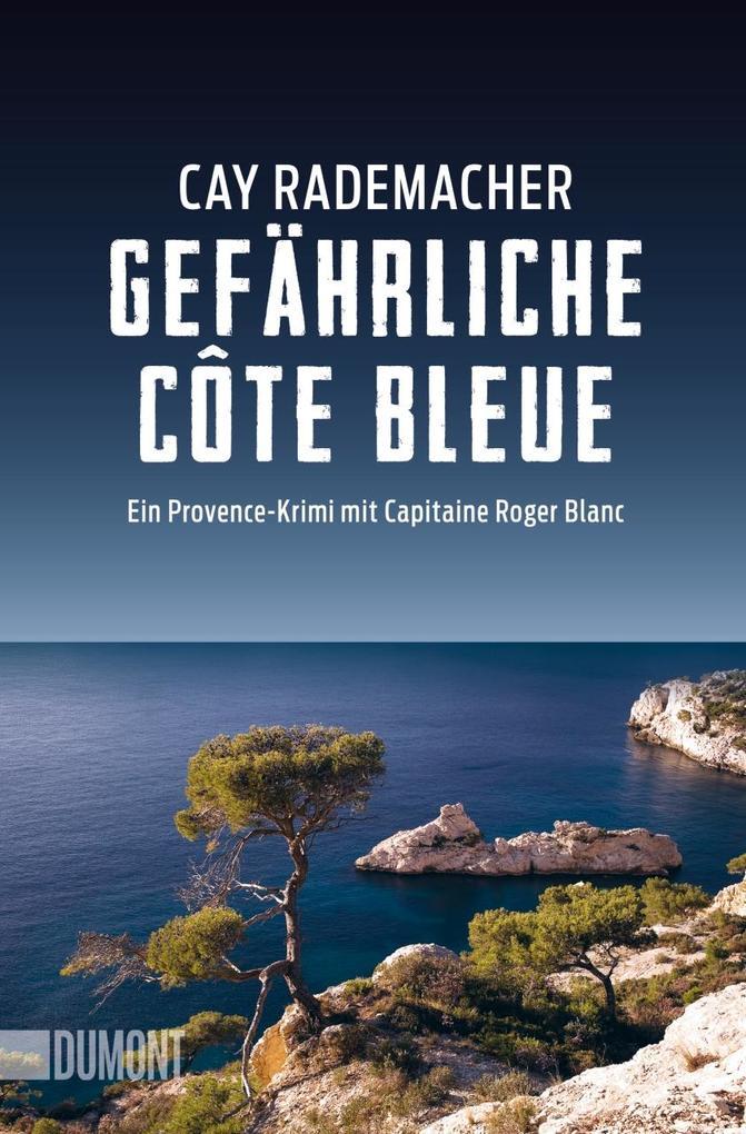 Gefährliche Côte Bleue als Taschenbuch